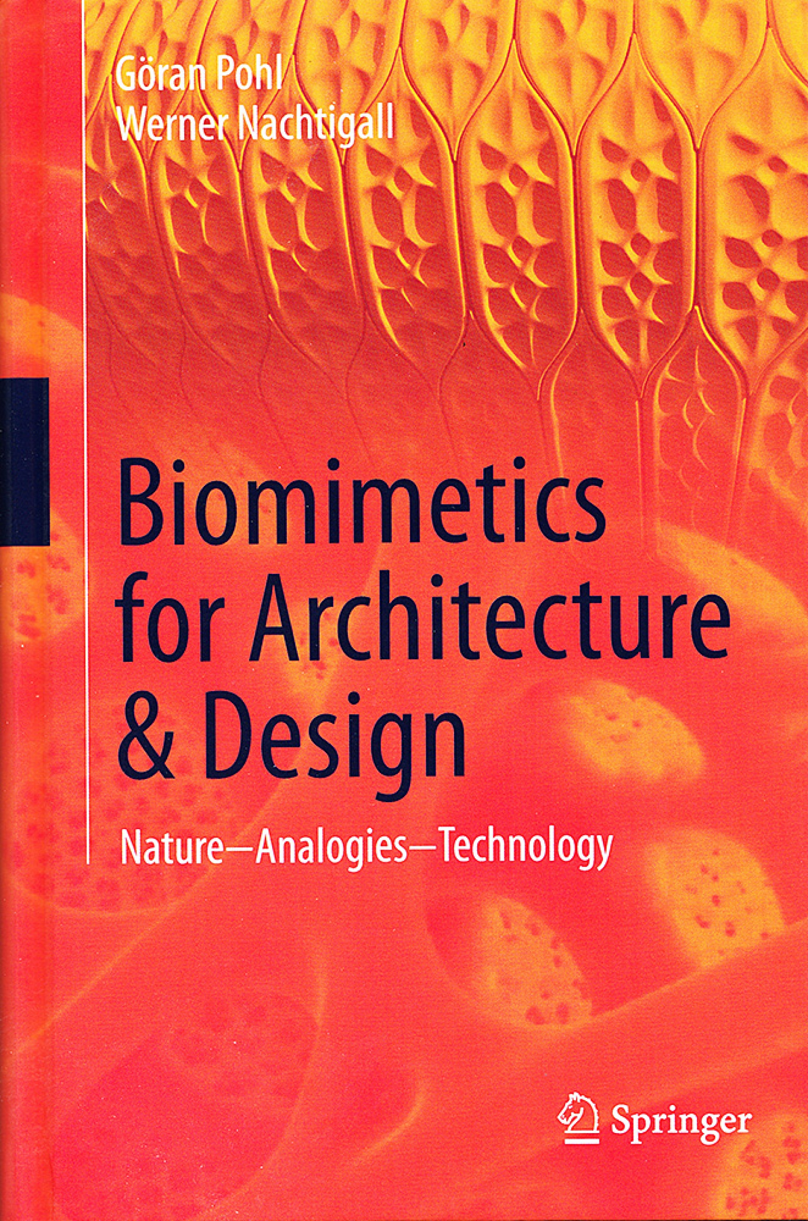Biomimetics for Architecture & Design, Nature - Analogies - Technology